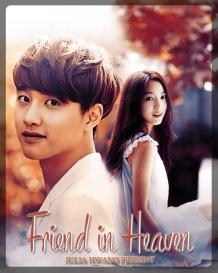 [POSTER] JULIA HWANG - FRIEND IN HEAVEN