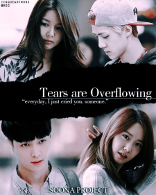 [POSTER] SOONA PROJECT - TEARS ARE OVERFLOWING