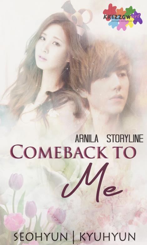 comebacktome-by-kkezzgw