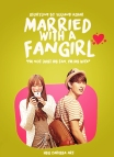 Married With A Fangirl